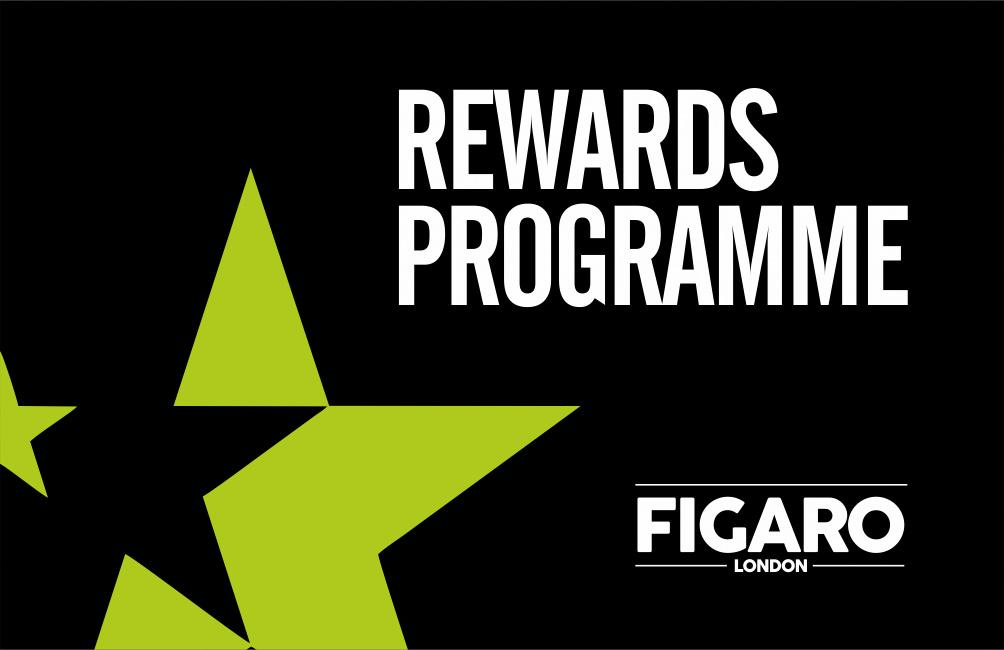 Figaro London Rewards Programme
